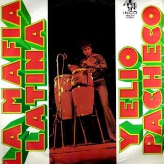 LA MAFIA LATINA Y ELIO PACHECO (1980)