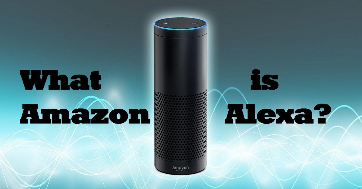 What Is Amazon Alexa?
