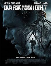 pelicula Noche Oscura (Dark was the Night) (2014)