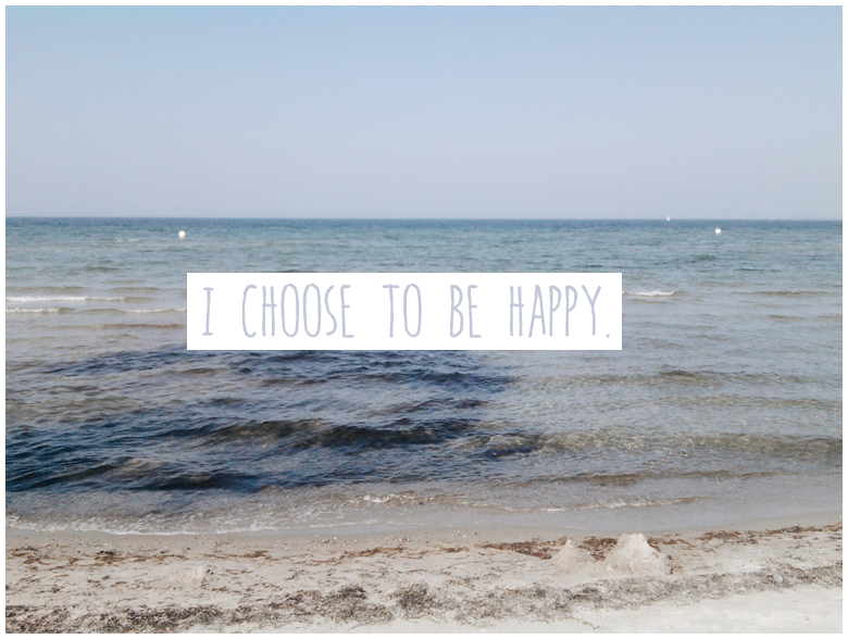 Infinite Days Of Happiness Project – I Choose To Be Happy