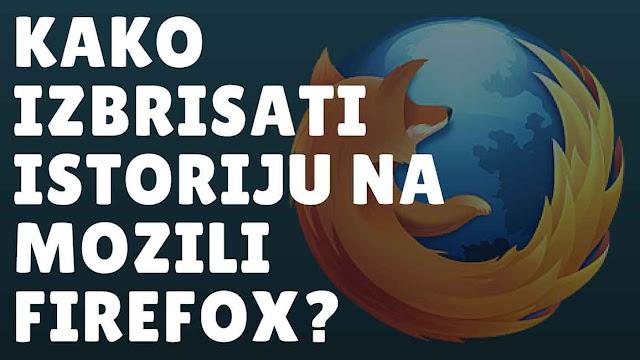 Brisanje istorije u Mozili Firefox