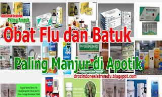 Obat Flu dan Batuk Paling Manjur di Apotik