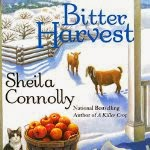 Bitter Harvest by Sheila Connolly An Orchard Mystery