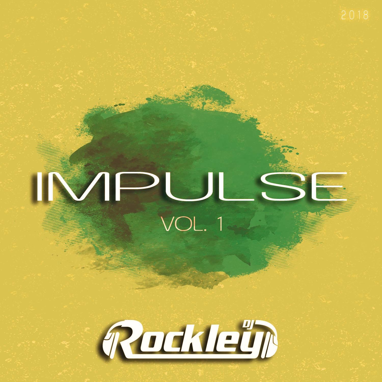 DJ Rockley - IMPULSE VOL. 1