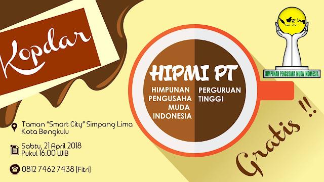 Kopdar HIPMI PT Bengkulu, Jaring Minat Jadi Pengusaha Muda