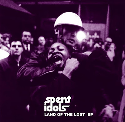 SPENT IDOLS, Land Of The Lost EP