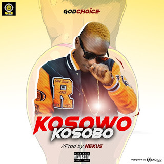 [Music] God choice - Kosowo Kosobo.
