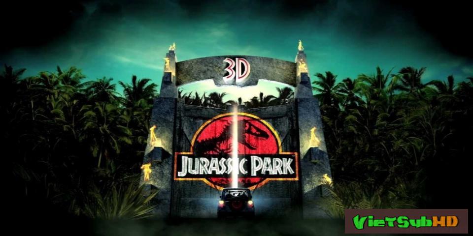 Phim Công Viên Kỷ Jura 1 VietSub HD | Jurassic Park 1993
