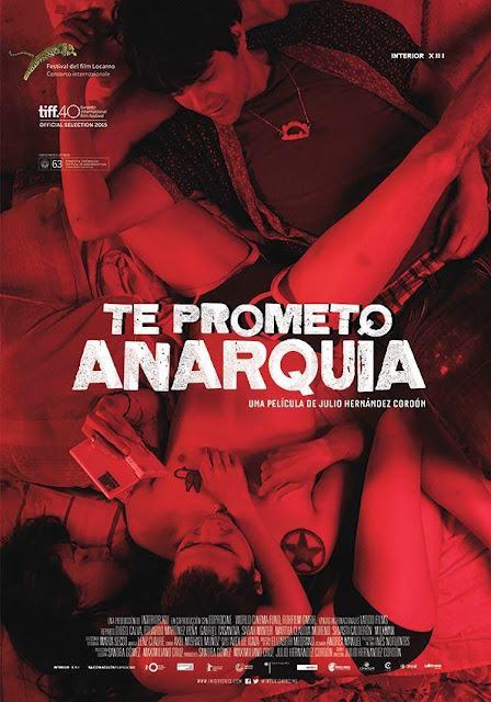 Te Prometo Anarquía - PELÍCULA - México - 2015 - VER ONLINE