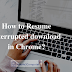 Guide to Resume Interrupted Download in Chrome Browser