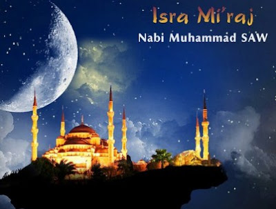 11 Hal Penting  Seputar Isra' Dan Mi'raj