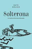http://mariana-is-reading.blogspot.com/2017/06/solterona-kate-bolick.html