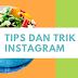 (Update 22/04/2018) 15 Tips dan Trik Instagram Story Yang Akan Membuat Anda Kaget