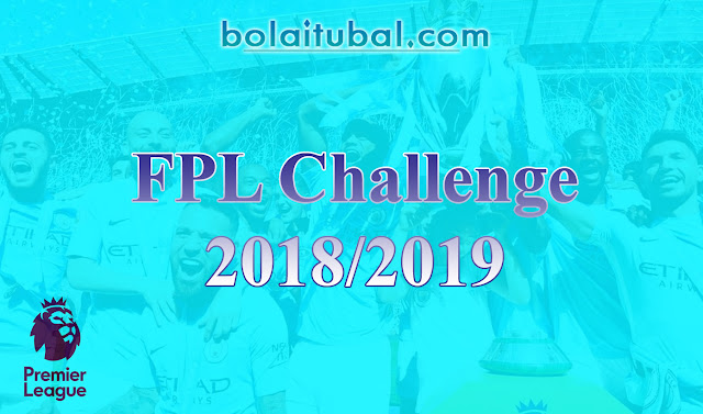 Bolaitubal FPL Challenge 2018/2019 is Now Open!
