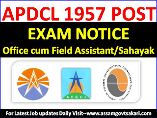 APDCL Office Cum Field Assistant/Sahayak (Fresh/Experience) Exam Notice 2019