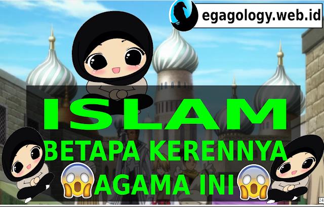 ISLAM,betapa kerennya agama ini
