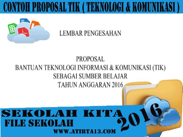 Contoh Proposal Pengajuan Bantuan  TIK ( Teknologi Informasi & Komunikasi ) Terbaru