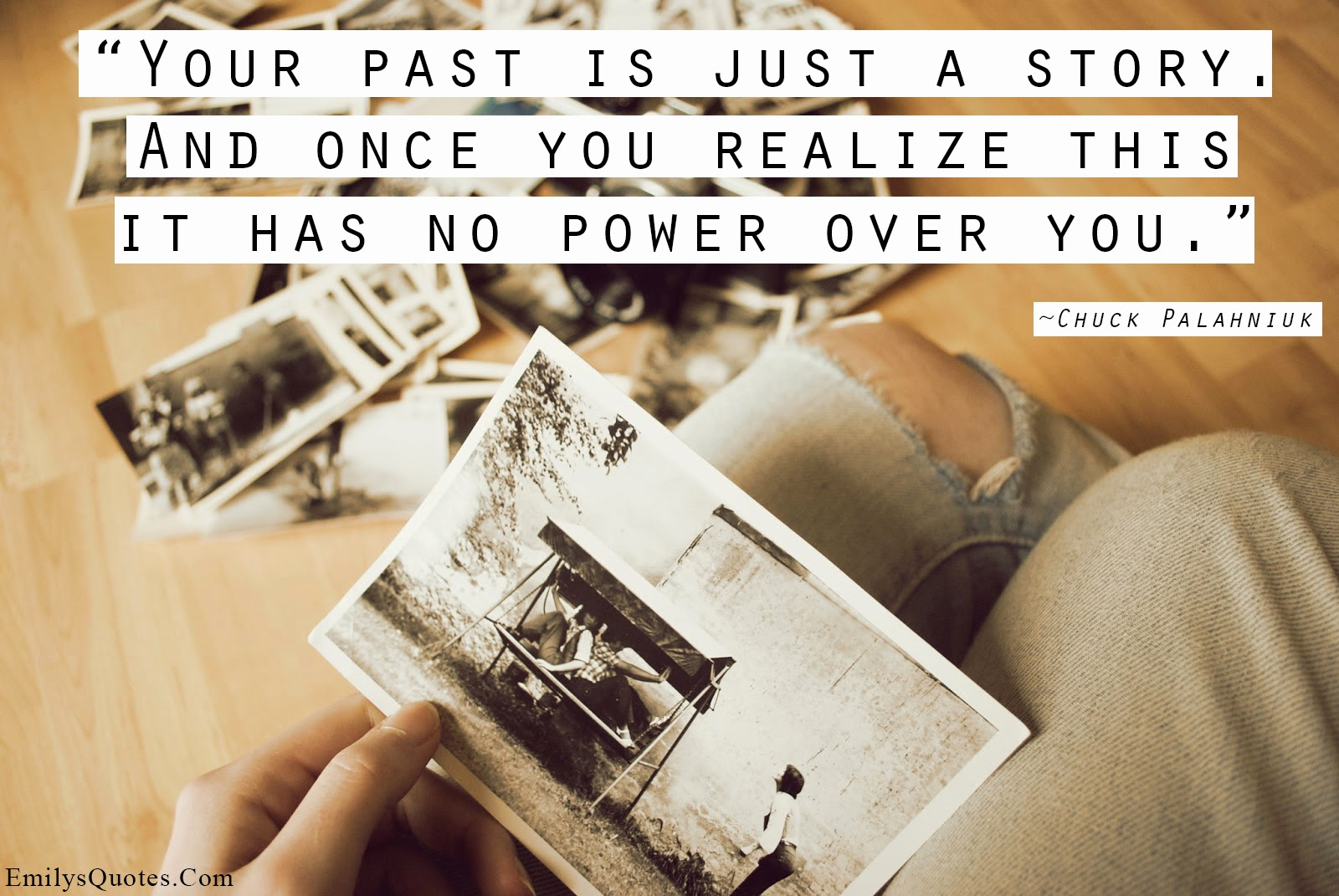 Quote About Your Past: Lifes Shiny Pretty Things