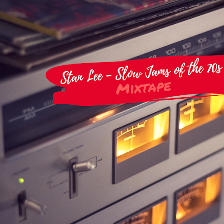 Soul Cool Records präsentiert Stan Lee | Slow Jams of the 70s Mixtape
