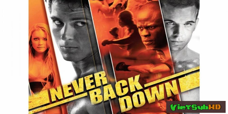 Phim Không Chùn Bước VietSub HD | Never Back Down 2008
