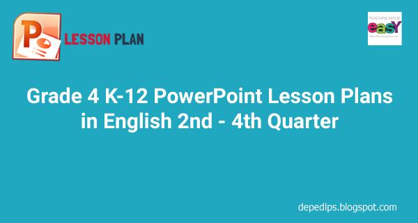 English In Italian: Grade 4 K-12 PowerPoint Lesson Plans In English Q2-Q4