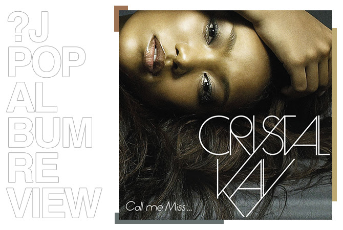 Album review: Crystal Kay - Call me Miss... | Random J Pop