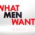 WHAT MEN WANT Advance Screening Passes!