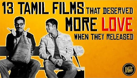 13 Tamil Films that deserved more love when they released