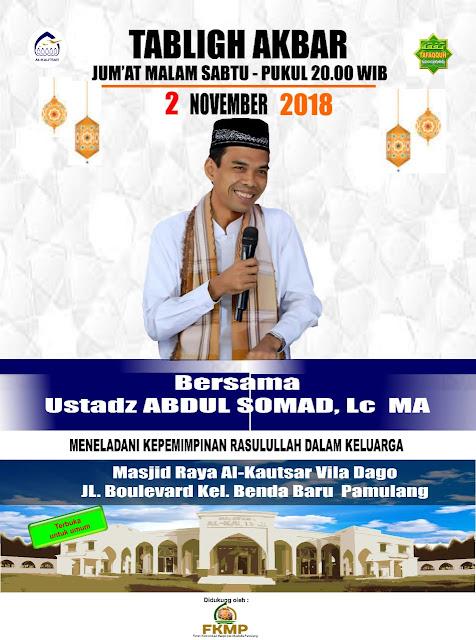 Yuuk Hadiri Tabligh Akbar Bersama Ustadz Abdul Somad, 2 November 2018 di Pamulang