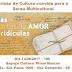 "SARAU MULTICULTURAL "" CARTAS DE AMOR "" ACONTECE NA SEGUNDA 14/08 NA ILHA"