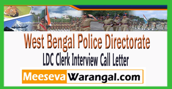 WB West Bengal Police Directorate LDC Clerk Interview Call Letter 2017