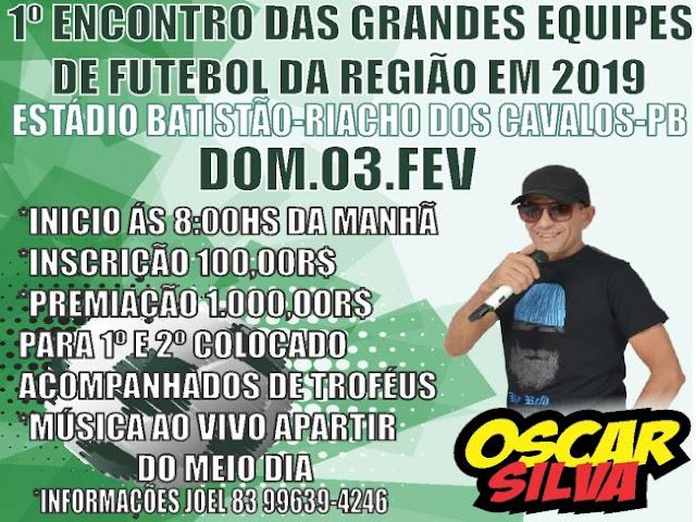 1º Encontro das grandes Equipes de Futebol em Riacho dos Cavalos acontecerá dia 03 de fevereiro.