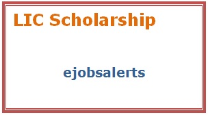 LIC Scholarship 2017