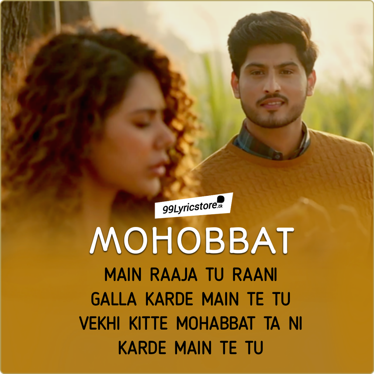 Mohobbat Lyrics Gurnam Bhullar Sonam Bajwa