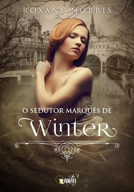 O sedutor marquês de Winter - Roxane Norris