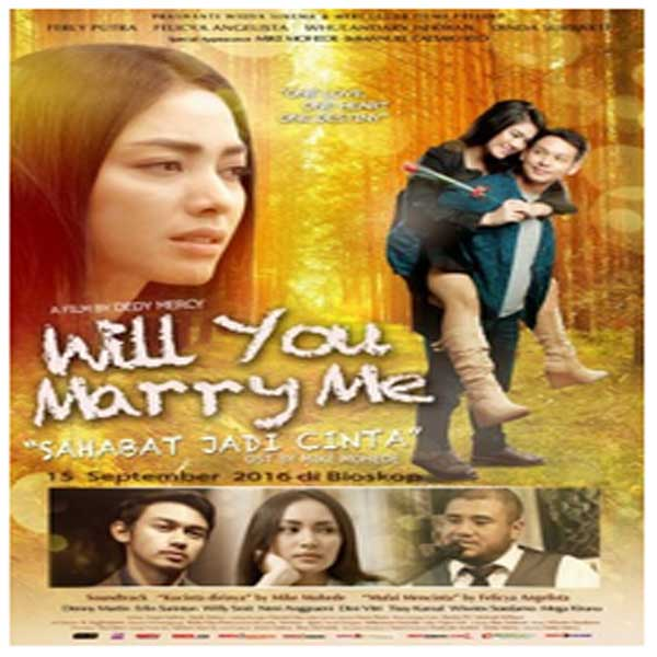 Will You Marry Me, Film Will You Marry Me, Will You Marry Me Sinopsis, Will You Marry Me Trailer, Will You Marry Me Review, Download Poster Film Will You Marry Me 2016