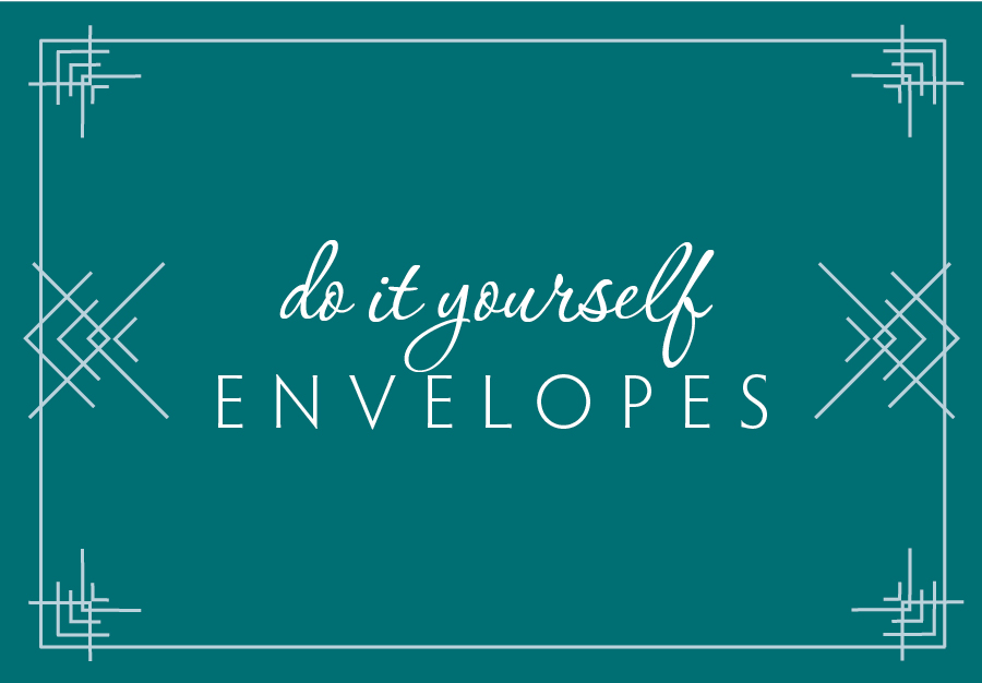 Do it yourself envelopes