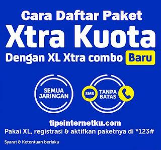 Cara Daftar Paket Xtra Kuota XL 30GB Rp 10 ribu Terbaru 2018