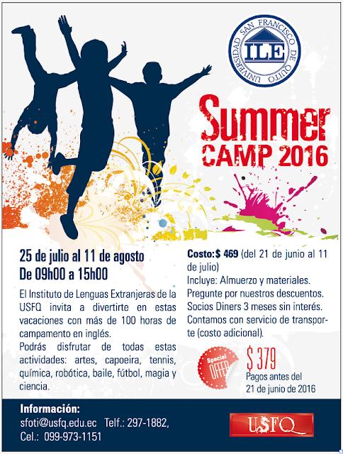 Summer Camp USFQ 2016: Diviértete en otro idioma, del 25 de julio al 11 de agosto, Campus USFQ Cumbayá