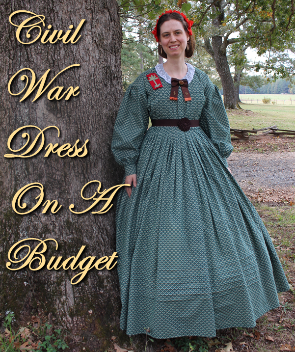 Civil War Dress for Ladies: Civil War Dress On A Budget