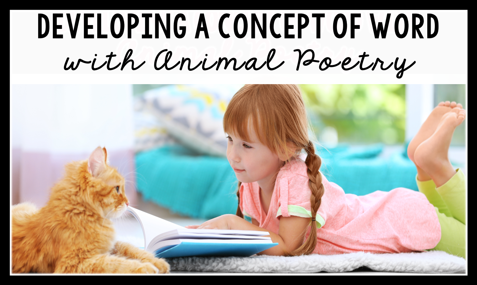 Kids love animals, so why not use that love to motivate them with reading too This post shares how to develop a concept of word with animal themed poems.