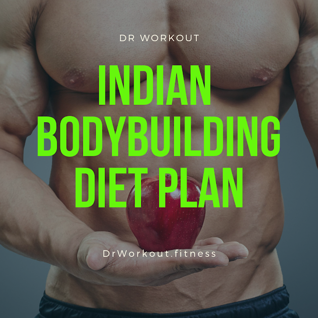 Best Indian Bodybuilding Diet Plan