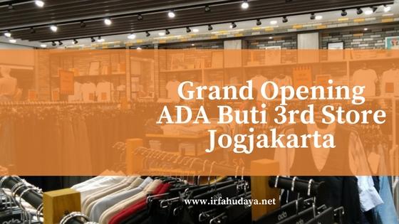 Grand Opening ADA Buti 3rd Store Jogjakarta