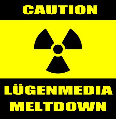 Lügenmedia meltdown