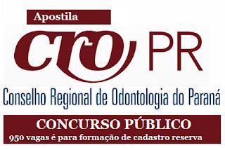 Apostila Concurso CRO PR 2016 - Conselho Regional de Odontologia do Paraná - CRO-PR