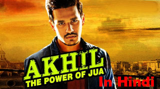 Akhil The Power Of Jua (2017) Hindi Dubbed DVDRip 700MB