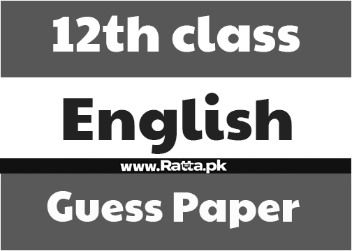 12th class English Guess Paper 2018 - 2nd Year