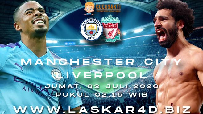 Prediksi Bola Manchester City vs Liverpool Jumat 03 Juli 2020