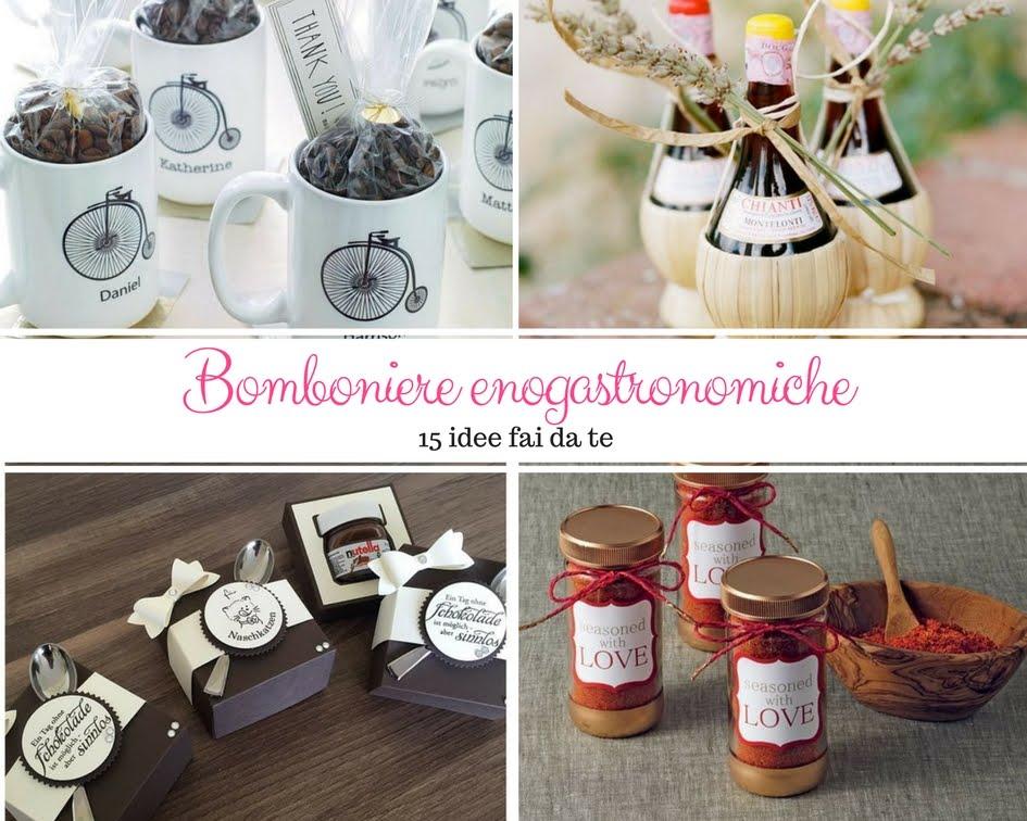 Bomboniere Matrimonio 2018 Fai Da Te.Bomboniere Enogastronomiche 16 Idee Fai Da Te Kreattivablog