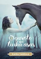 http://www.livrosdanatyrangel.com.br/2017/05/resenha-o-garoto-que-tinha-asas-raiza.html
